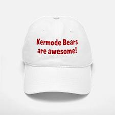 Kermode Bears are awesome Baseball Baseball Cap