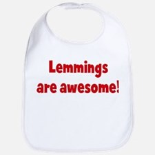Lemmings are awesome Bib