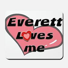 everett loves me  Mousepad
