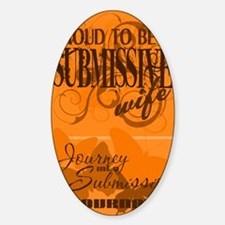 Proudly Submissive (Orange) Sticker (Oval)