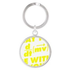 May The Force Be With You Round Keychain