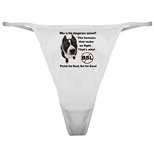 Who is the most dangerous animal? Classic Thong