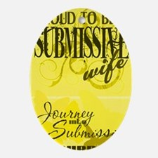 Proudly Submissive (Yellow) Oval Ornament