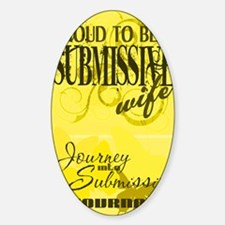 Proudly Submissive (Yellow) Sticker (Oval)