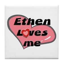 ethen loves me  Tile Coaster