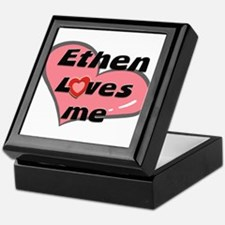 ethen loves me Keepsake Box