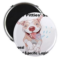 For Pitties' Sake Repeal BSL Magnet