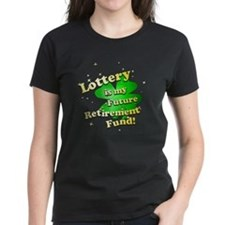 Lottery Retirement Fund Tee