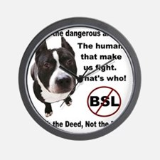 Say No to BSL Who is Dangerous Wall Clock