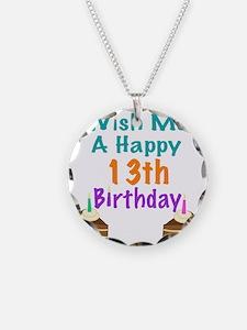 Wish me a happy13th Birthday Necklace