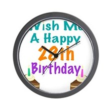 Wish me a happy 28th Birthday Wall Clock