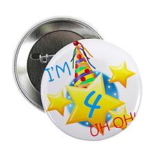 "Im 4, Uh Oh! 2.25"" Button"