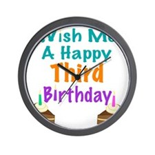 Wish me a happy Third Birthday Wall Clock