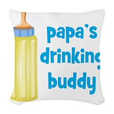 Papas Drinking Buddy Woven Throw Pillow