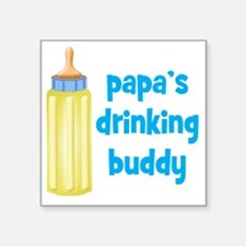"Papas Drinking Buddy Square Sticker 3"" x 3"""