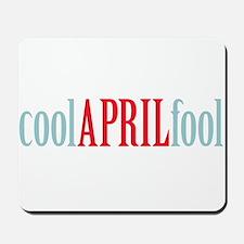 cool April fool Mousepad