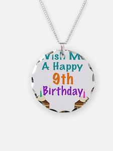 Wish me a happy 9th Birthday Necklace