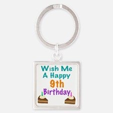 Wish me a happy 9th Birthday Square Keychain