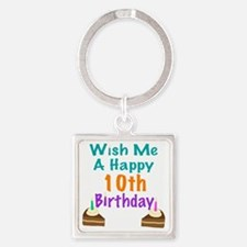 Wish me a happy 10th Birthday Square Keychain