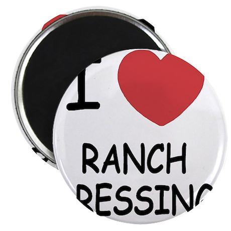 I heart ranch dressing Magnet