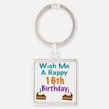 Wish me a happy 16 Birthday Square Keychain
