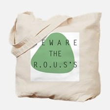 beware the ROUS Tote Bag