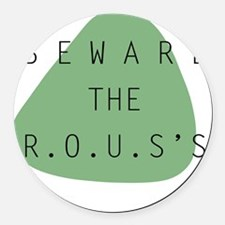 beware the ROUS Round Car Magnet