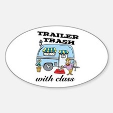 Trailer Trash with Class Oval Bumper Stickers