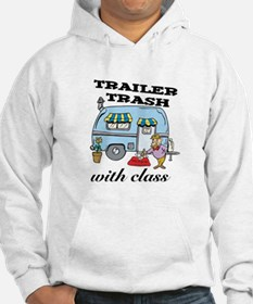 Trailer Trash with Class Hoodie