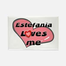 estefania loves me Rectangle Magnet