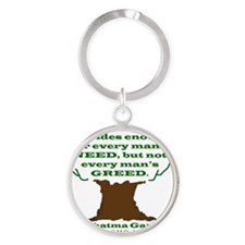 Need not Greed Round Keychain