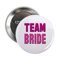 "Team Bride 2.25"" Button (10 pack)"