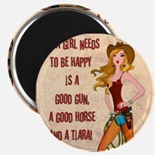 All A Cowgirl Needs Magnet