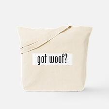 GOT WOOF Tote Bag
