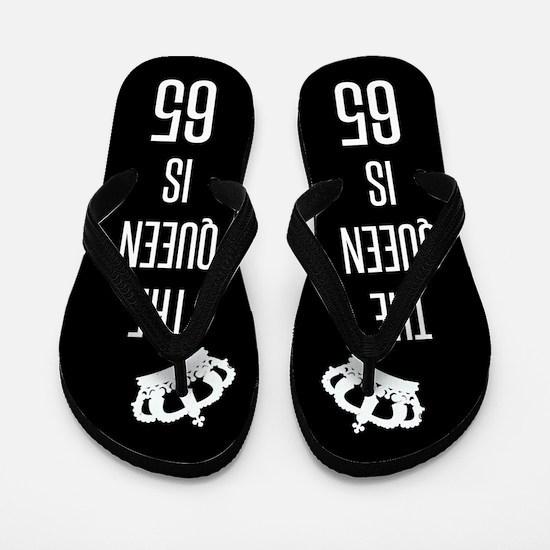 The Queen Is 65 Flip Flops
