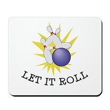 Let It Roll Bowling Mousepad