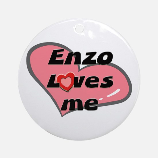 enzo loves me  Ornament (Round)