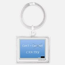 Cant Can Try2 Landscape Keychain
