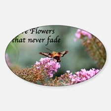 Friends are Flowers that Never Fade Sticker (Oval)