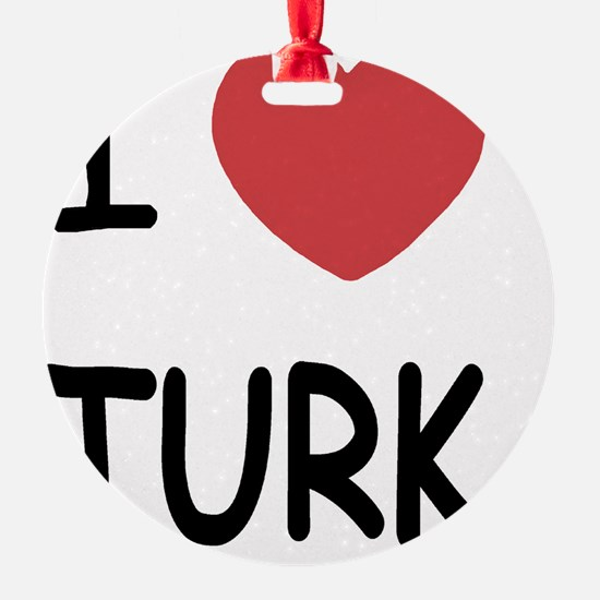 I heart TURK Ornament