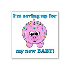 "Baby Piggy Bank Savings Square Sticker 3"" x 3"""
