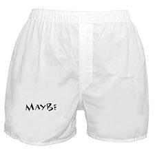 Maybe Boxer Shorts