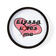 elyssa loves me  Wall Clock