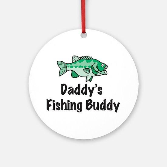 Daddy's Fishing Buddy Ornament (Round)