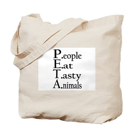 People Eat Tasty Animals Tote Bag