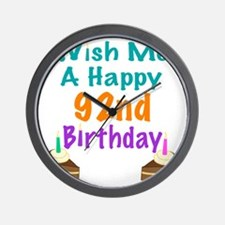 Wish me a happy 92nd Birthday Wall Clock