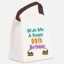 Wish me a happy 99th Birthday Canvas Lunch Bag