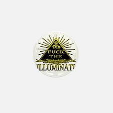 F%#k The Illuminati - Anti NWO T-shirt Mini Button
