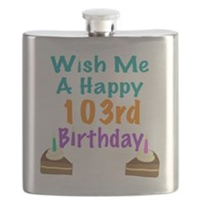 Wish me a happy 103rd Birthday Flask