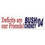 Deficits are our Friends! (bumper sticker)